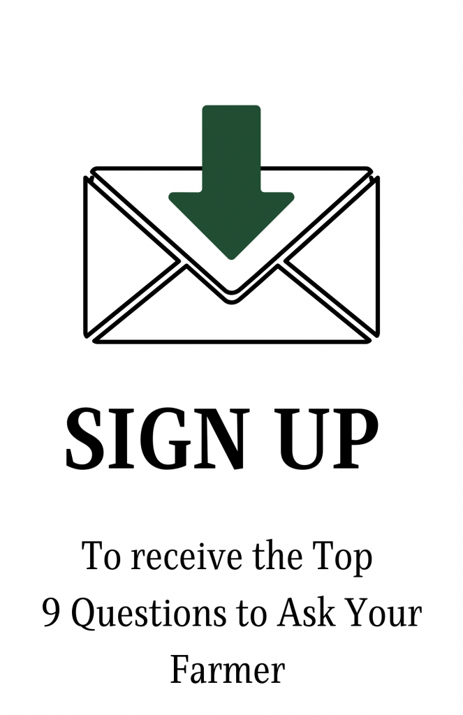 Button to sign up for email newsletter and free resource, 9 questions to ask your farmer